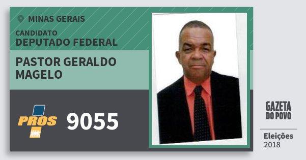 Santinho Pastor Geraldo Magelo 9055 (PROS) Deputado Federal | Minas Gerais | Eleições 2018