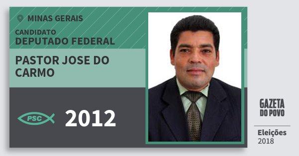 Santinho Pastor Jose do Carmo 2012 (PSC) Deputado Federal | Minas Gerais | Eleições 2018