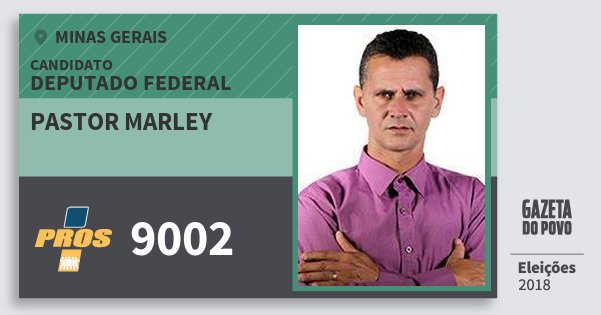Santinho Pastor Marley 9002 (PROS) Deputado Federal | Minas Gerais | Eleições 2018