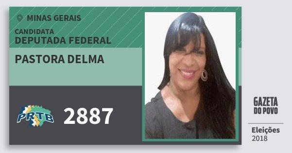 Santinho Pastora Delma 2887 (PRTB) Deputada Federal | Minas Gerais | Eleições 2018