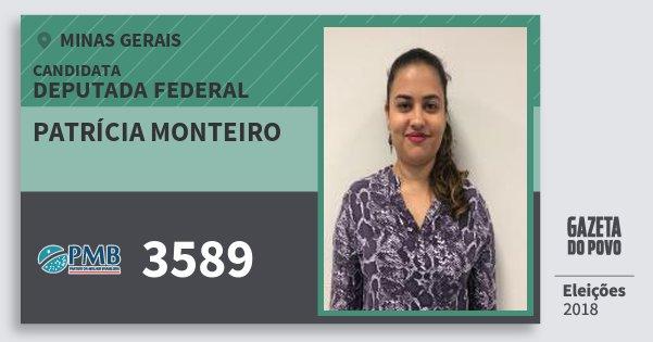 Santinho Patrícia Monteiro 3589 (PMB) Deputada Federal | Minas Gerais | Eleições 2018