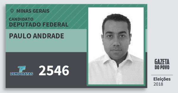 Santinho Paulo Andrade 2546 (DEM) Deputado Federal | Minas Gerais | Eleições 2018