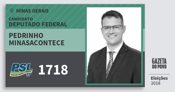 Santinho Pedrinho Minasacontece 1718 (PSL) Deputado Federal | Minas Gerais | Eleições 2018