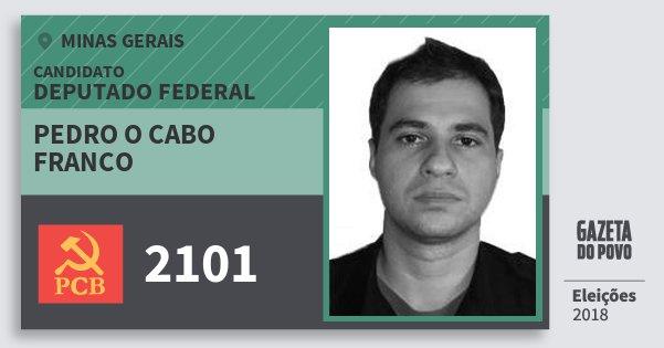 Santinho Pedro O Cabo Franco 2101 (PCB) Deputado Federal | Minas Gerais | Eleições 2018