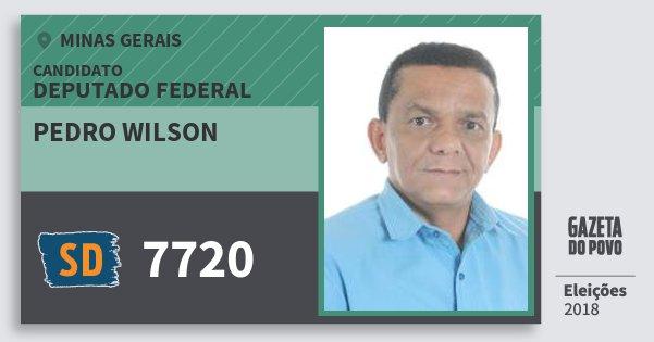 Santinho Pedro Wilson 7720 (SOLIDARIEDADE) Deputado Federal | Minas Gerais | Eleições 2018