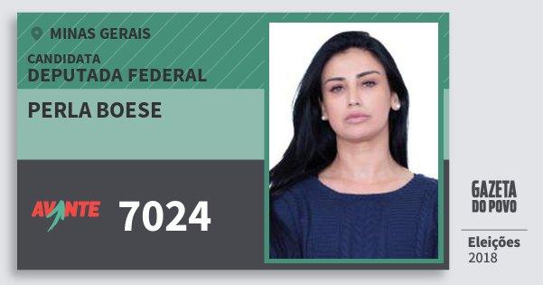 Santinho Perla Boese 7024 (AVANTE) Deputada Federal | Minas Gerais | Eleições 2018