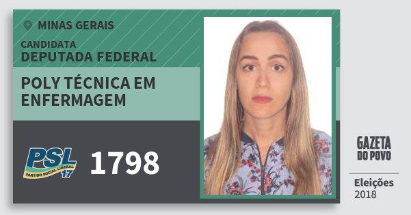 Santinho Poly Técnica em Enfermagem 1798 (PSL) Deputada Federal | Minas Gerais | Eleições 2018
