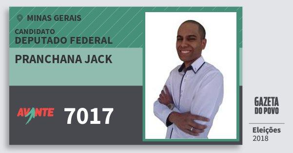 Santinho Pranchana Jack 7017 (AVANTE) Deputado Federal | Minas Gerais | Eleições 2018
