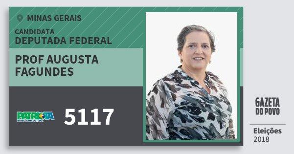 Santinho Prof Augusta Fagundes 5117 (PATRI) Deputada Federal | Minas Gerais | Eleições 2018