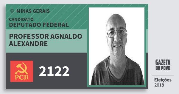 Santinho Professor Agnaldo Alexandre 2122 (PCB) Deputado Federal | Minas Gerais | Eleições 2018
