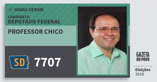 Santinho Professor Chico 7707 (SOLIDARIEDADE) Deputado Federal | Minas Gerais | Eleições 2018