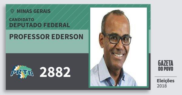 Santinho Professor Ederson 2882 (PRTB) Deputado Federal | Minas Gerais | Eleições 2018