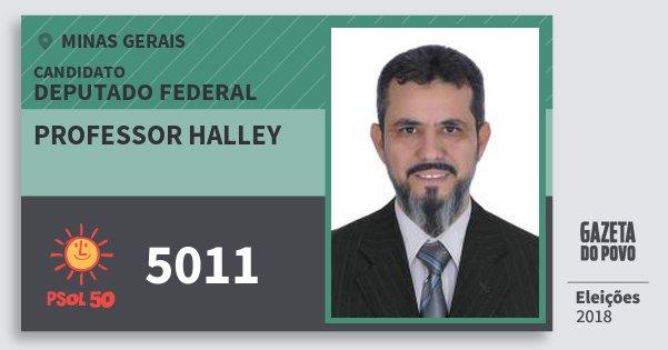 Santinho Professor Halley 5011 (PSOL) Deputado Federal | Minas Gerais | Eleições 2018