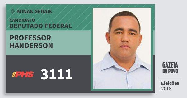Santinho Professor Handerson 3111 (PHS) Deputado Federal | Minas Gerais | Eleições 2018