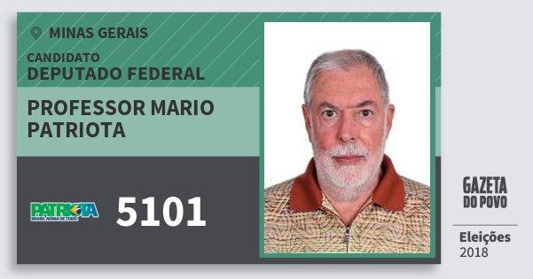 Santinho Professor Mario Patriota 5101 (PATRI) Deputado Federal | Minas Gerais | Eleições 2018