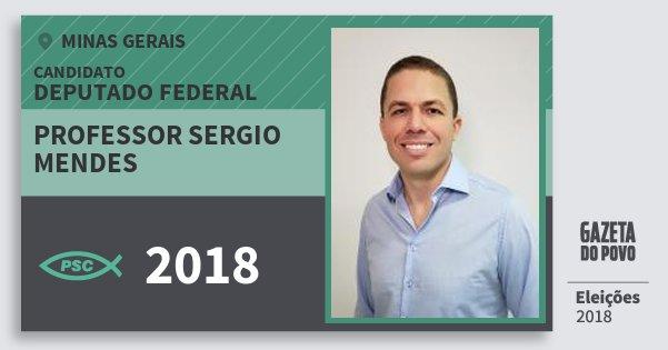 Santinho Professor Sergio Mendes 2018 (PSC) Deputado Federal | Minas Gerais | Eleições 2018