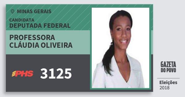Santinho Professora Cláudia Oliveira 3125 (PHS) Deputada Federal | Minas Gerais | Eleições 2018