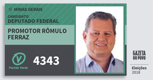 Santinho Promotor Rômulo Ferraz 4343 (PV) Deputado Federal | Minas Gerais | Eleições 2018