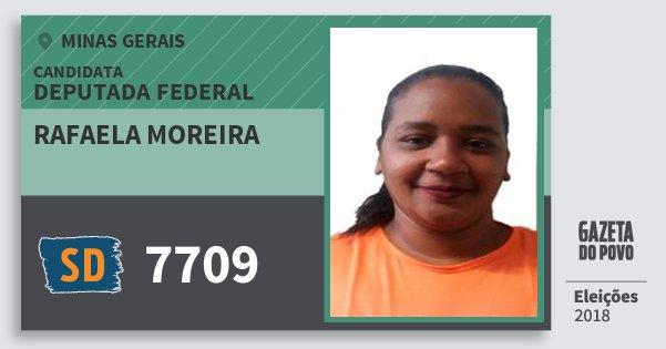 Santinho Rafaela Moreira 7709 (SOLIDARIEDADE) Deputada Federal | Minas Gerais | Eleições 2018
