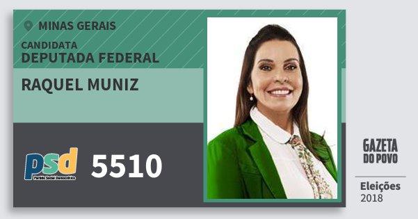 Santinho Raquel Muniz 5510 (PSD) Deputada Federal | Minas Gerais | Eleições 2018