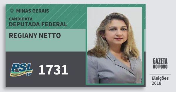 Santinho Regiany Netto 1731 (PSL) Deputada Federal | Minas Gerais | Eleições 2018