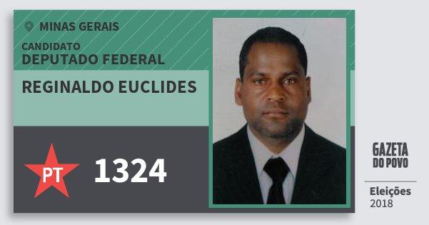 Santinho Reginaldo Euclides 1324 (PT) Deputado Federal | Minas Gerais | Eleições 2018
