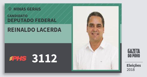 Santinho Reinaldo Lacerda 3112 (PHS) Deputado Federal | Minas Gerais | Eleições 2018