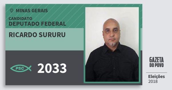Santinho Ricardo Sururu 2033 (PSC) Deputado Federal | Minas Gerais | Eleições 2018