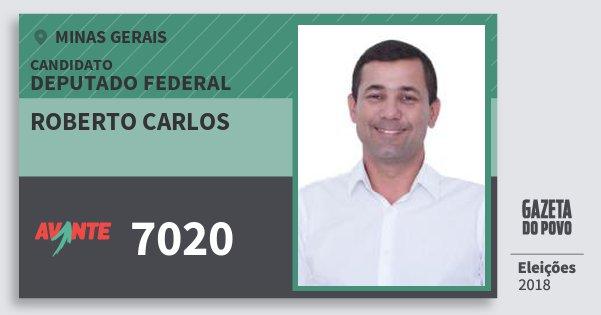 Santinho Roberto Carlos 7020 (AVANTE) Deputado Federal | Minas Gerais | Eleições 2018