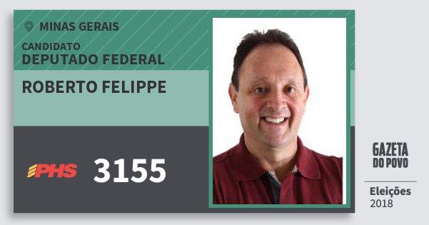Santinho Roberto Felippe 3155 (PHS) Deputado Federal | Minas Gerais | Eleições 2018