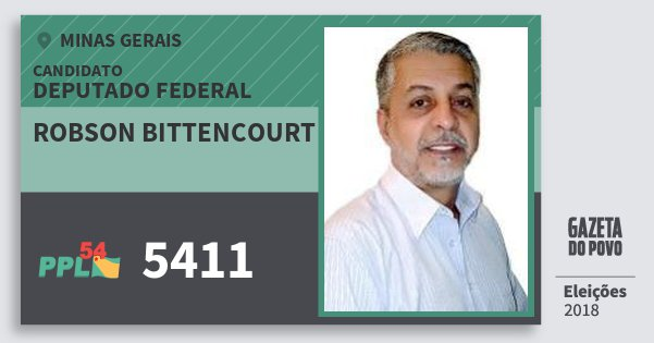 Santinho Robson Bittencourt 5411 (PPL) Deputado Federal | Minas Gerais | Eleições 2018