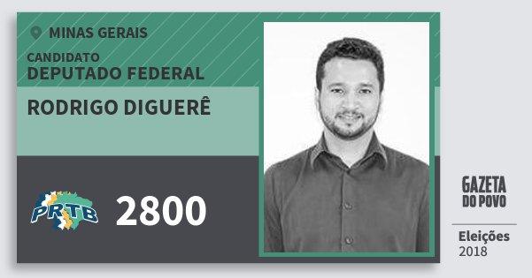 Santinho Rodrigo Diguerê 2800 (PRTB) Deputado Federal | Minas Gerais | Eleições 2018