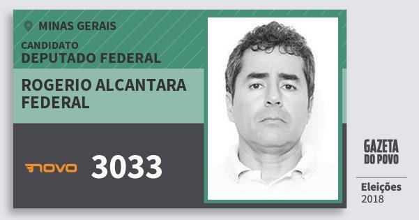 Santinho Rogerio Alcantara Federal 3033 (NOVO) Deputado Federal | Minas Gerais | Eleições 2018