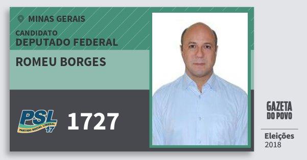 Santinho Romeu Borges 1727 (PSL) Deputado Federal | Minas Gerais | Eleições 2018