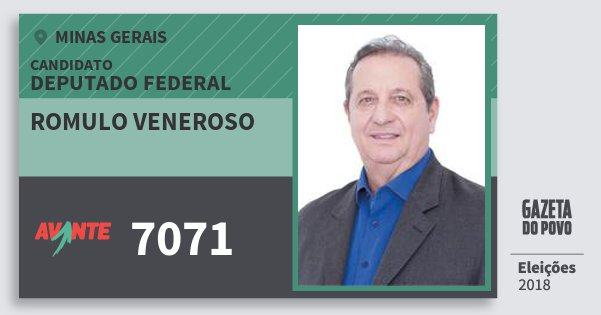Santinho Romulo Veneroso 7071 (AVANTE) Deputado Federal | Minas Gerais | Eleições 2018