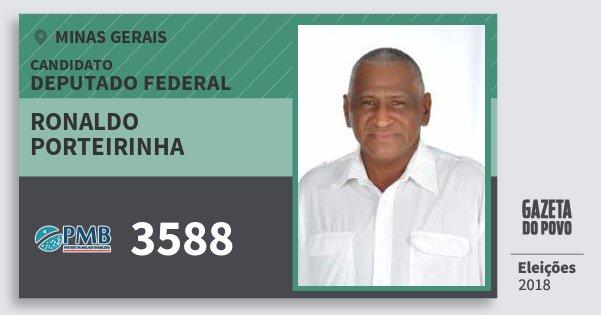 Santinho Ronaldo Porteirinha 3588 (PMB) Deputado Federal | Minas Gerais | Eleições 2018