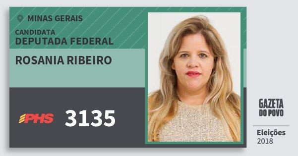 Santinho Rosania Ribeiro 3135 (PHS) Deputada Federal | Minas Gerais | Eleições 2018