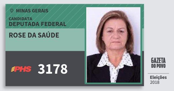 Santinho Rose da Saúde 3178 (PHS) Deputada Federal | Minas Gerais | Eleições 2018