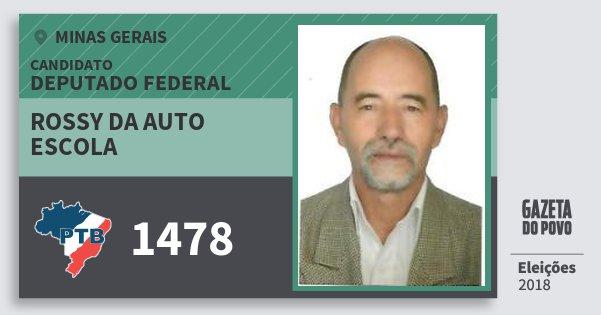 Santinho Rossy da Auto Escola 1478 (PTB) Deputado Federal | Minas Gerais | Eleições 2018