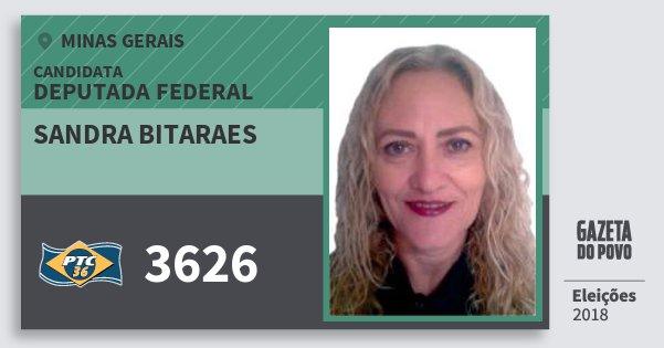 Santinho Sandra Bitaraes 3626 (PTC) Deputada Federal | Minas Gerais | Eleições 2018