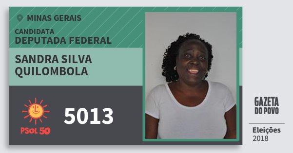 Santinho Sandra Silva Quilombola 5013 (PSOL) Deputada Federal | Minas Gerais | Eleições 2018