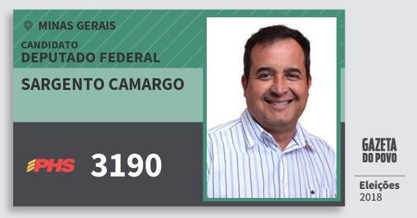 Santinho Sargento Camargo 3190 (PHS) Deputado Federal | Minas Gerais | Eleições 2018