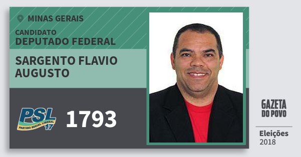 Santinho Sargento Flavio Augusto 1793 (PSL) Deputado Federal | Minas Gerais | Eleições 2018