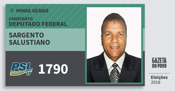 Santinho Sargento Salustiano 1790 (PSL) Deputado Federal | Minas Gerais | Eleições 2018