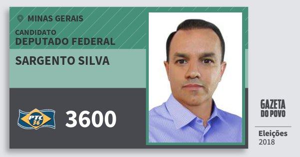 Santinho Sargento Silva 3600 (PTC) Deputado Federal | Minas Gerais | Eleições 2018