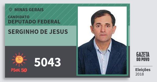 Santinho Serginho de Jesus 5043 (PSOL) Deputado Federal | Minas Gerais | Eleições 2018