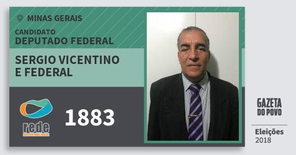 Santinho Sergio Vicentino e Federal 1883 (REDE) Deputado Federal | Minas Gerais | Eleições 2018