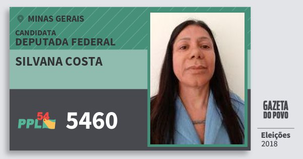 Santinho Silvana Costa 5460 (PPL) Deputada Federal | Minas Gerais | Eleições 2018