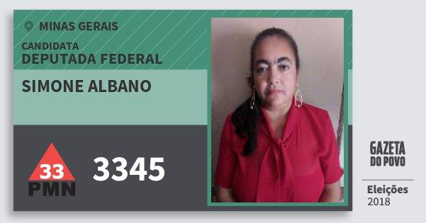 Santinho Simone Albano 3345 (PMN) Deputada Federal | Minas Gerais | Eleições 2018