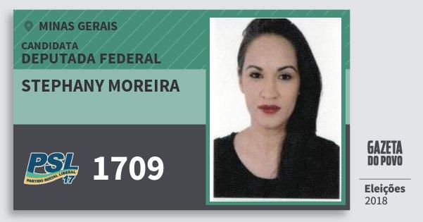Santinho Stephany Moreira 1709 (PSL) Deputada Federal | Minas Gerais | Eleições 2018